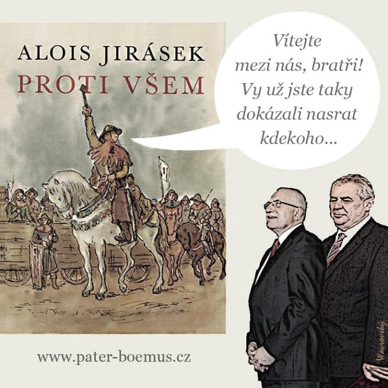 Pater Boemus, humoristický vzdělávací magazín, Wavrovský, Společnost bratranců Veverkových, Alois Jirásek Proti všem, Klaus Sněžka