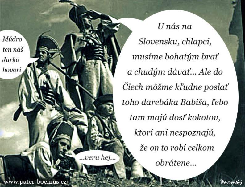 Pater Boemus, humoristický vzdělávací magazín, Wavrovský, Společnost bratranců Veverkových, Jánošíkova pomsta, EET, Babiš Bureš, bohatým bral chudým dával
