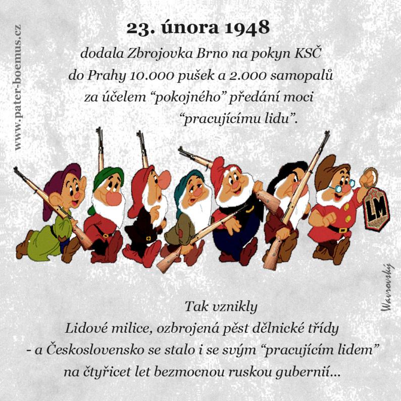 Pater Boemus, humoristický vzdělávací magazín, Společnost bratranců Veverkových, Wavrovský, Lidové milice, sedm trpaslíků, únorové vítězství pracujícího lidu