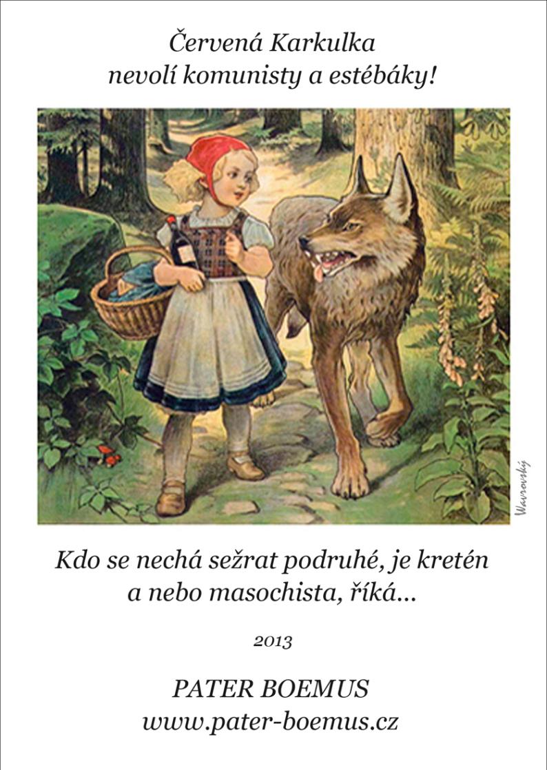 Pater Boemus, humoristicko-vzdělávací magazín, Wavrovský, Společnost bratranců Veverkových, Červená Karkulka nevolí komunisty