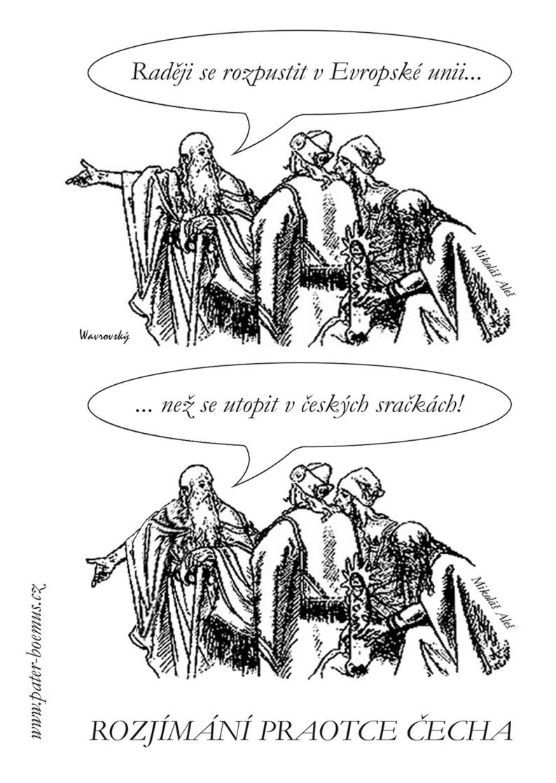 Pater Boemus, humoristický vzdělávací magazín, Wavrovský, Společnost bratranců Veverkových, Mikoláš Aleš, česká kotlina, praotec Čech na Řípu, rozpustit se v EU