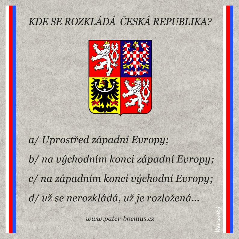 Pater Boemus, humoristický vzdělávací magazín, Wavrovský, Společnost bratranců Veverkových, Kde se rozkládá ČR, naše téma