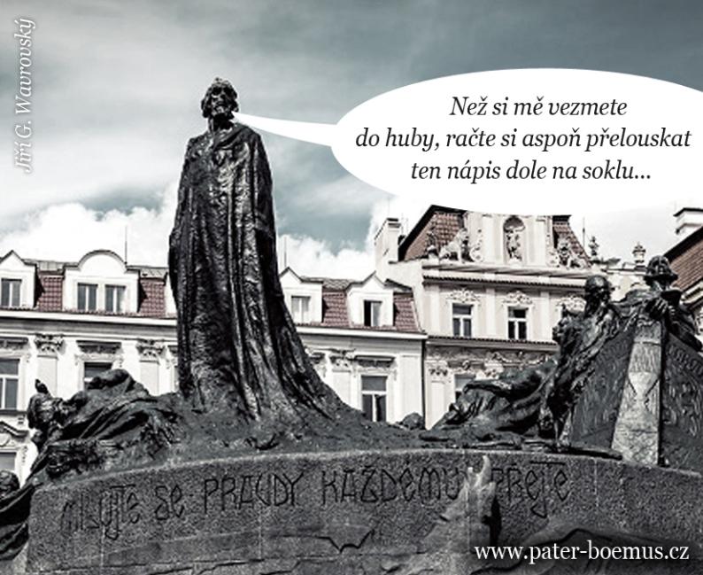 Pater Boemus, humoristický vzdělávací magazín, Wavrovský, mistr Jan Hus pomník, Šaloun, milujte se pravdy každému přejte